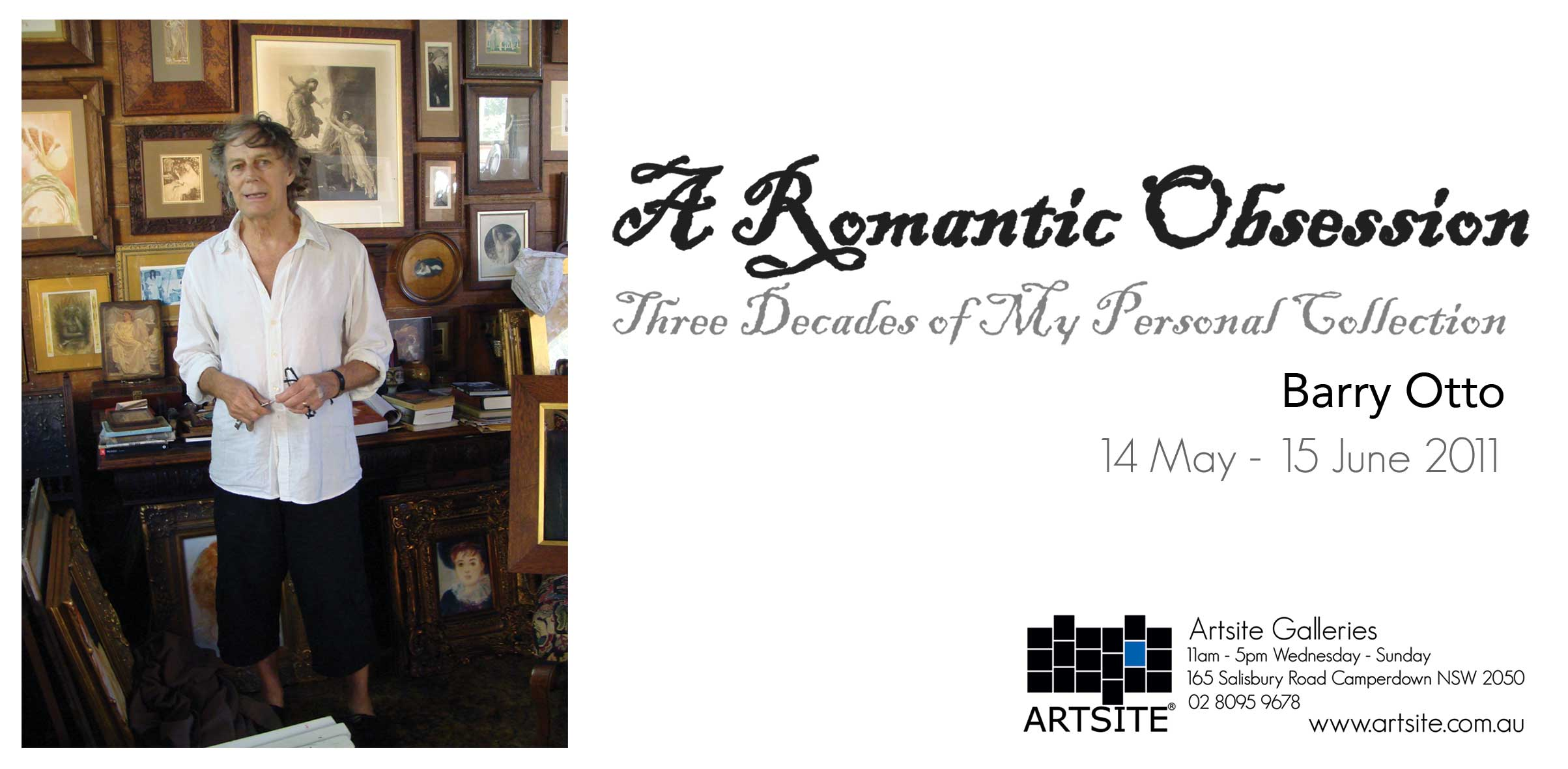 View Exhibition at Artsite Gallery, 14 May - 15 June 2011: Barry Otto - A Romantic Obsession