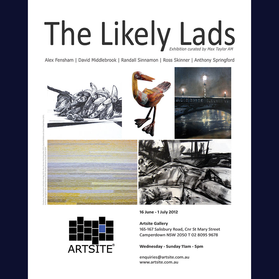 The Likely Lads, Artsite Gallery 16 June-01 July 2012 with artists: Alex Fensham | David Middlebrook | Randall Sinnamon | Ross Skinner | Anthony Springford.