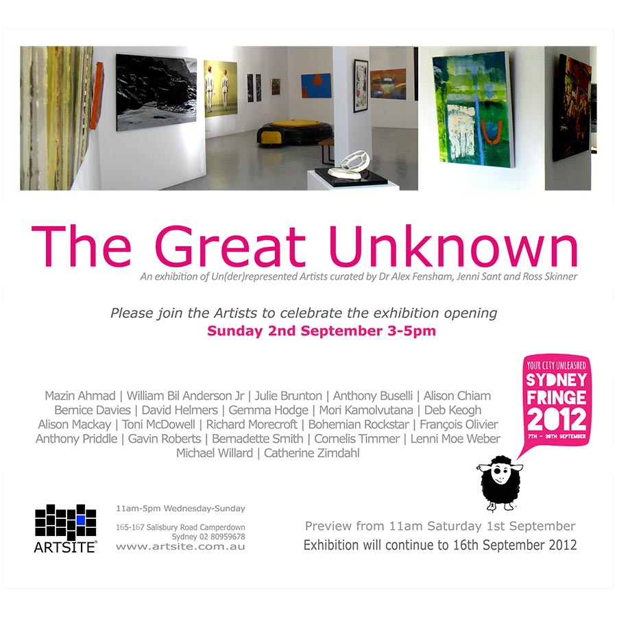 GU12 - The Great Unknown 2012 - A Curated Exhibition of Un(der)Represented Sydney Artists. Artsite Gallery 01 - 16 September 2012.
