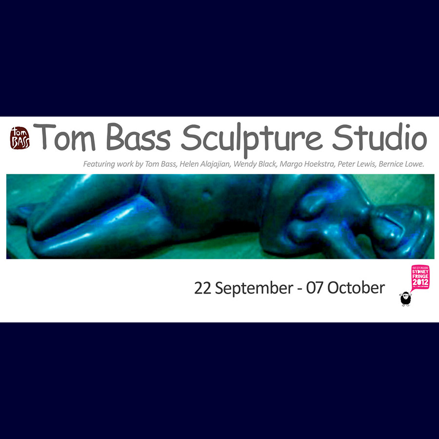 Tom Bass - with Sculptors of the Tom Bass Studio. Artsite Gallery 22 September - 07 October 2012