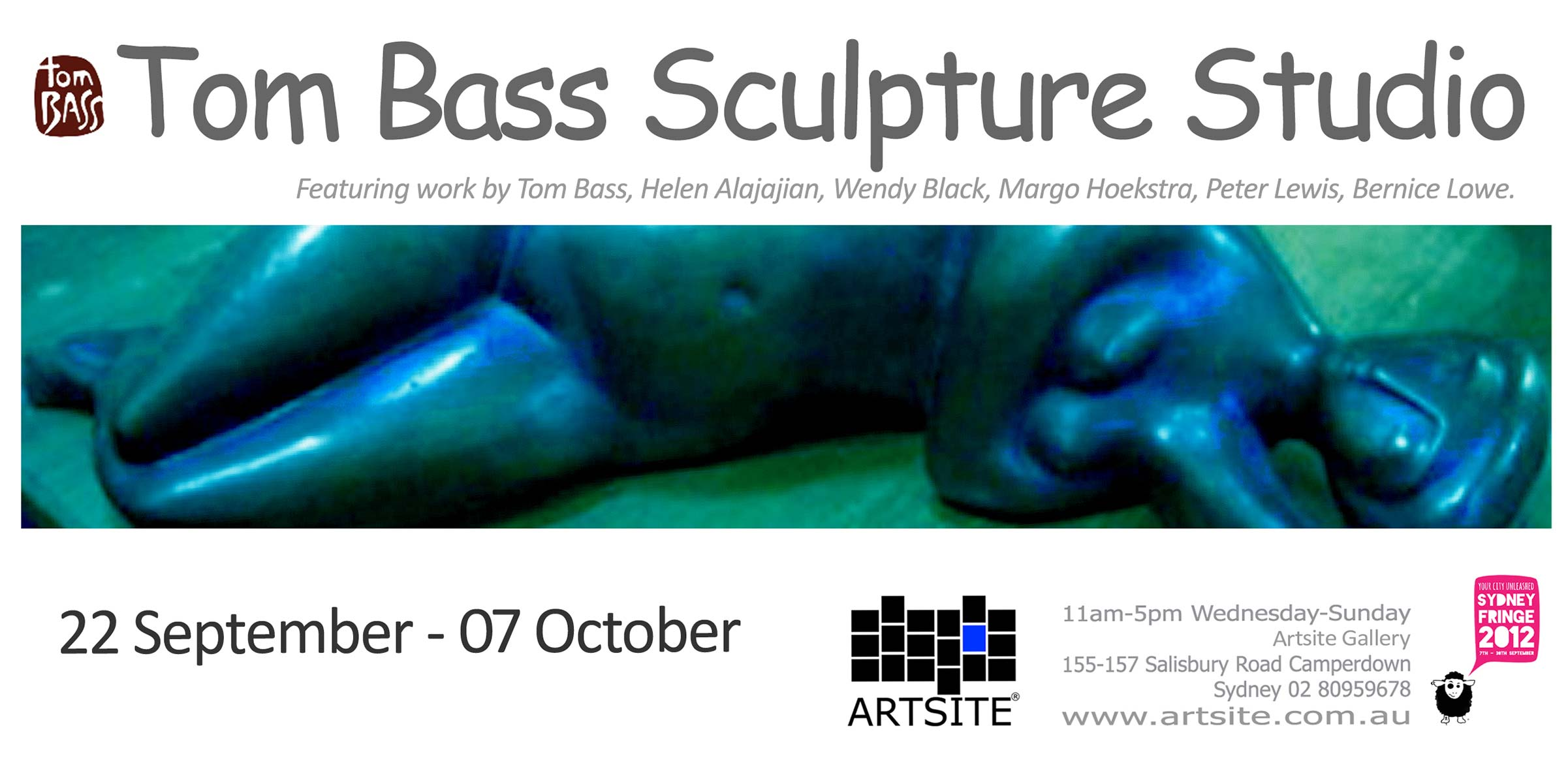 Works by Tom Bass and Sculptors of the Tom Bass Studio curated by Margo Hoekstra. Artsite Gallery 22 September - 07 October 2012.