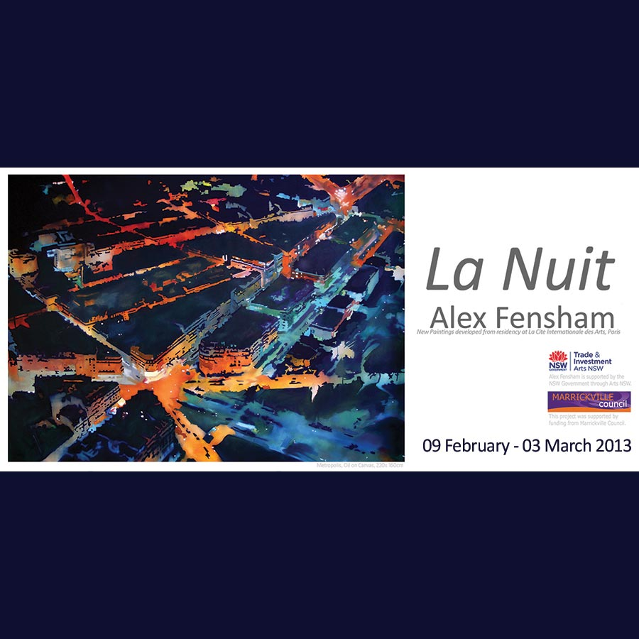 Alex Fensham - La Nuit. Artsite Gallery 09 February - 03 March 2013.
