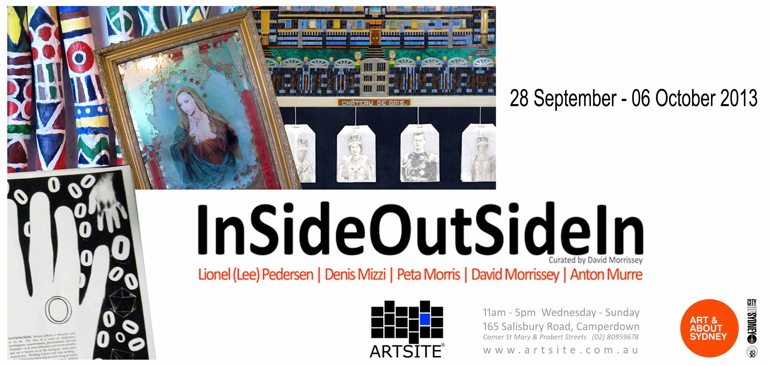 View Exhibition at Artsite Gallery, Sydney: 28 September - 06 October 2013. InSideOutSideIn - Outsider Semantics. Curated by David Morrissey