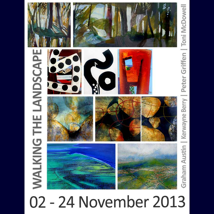 Walking the Landscape - Graham Austin | Kerwayne Berry | Peter Griffen | Toni McDowell. Artsite Gallery 02-24 November 2013