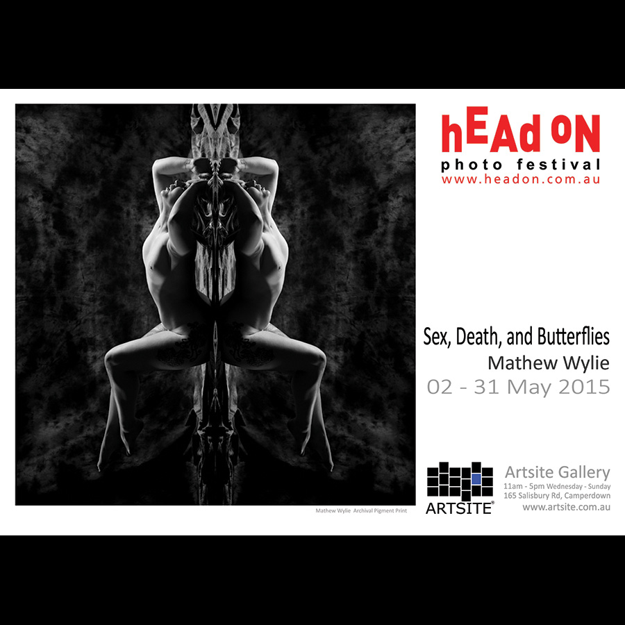 Sex, Death, and Butterflies: Mathew Wylie-Head On Photo Festival 2015 Artsite Gallery 02 -31 May 2015