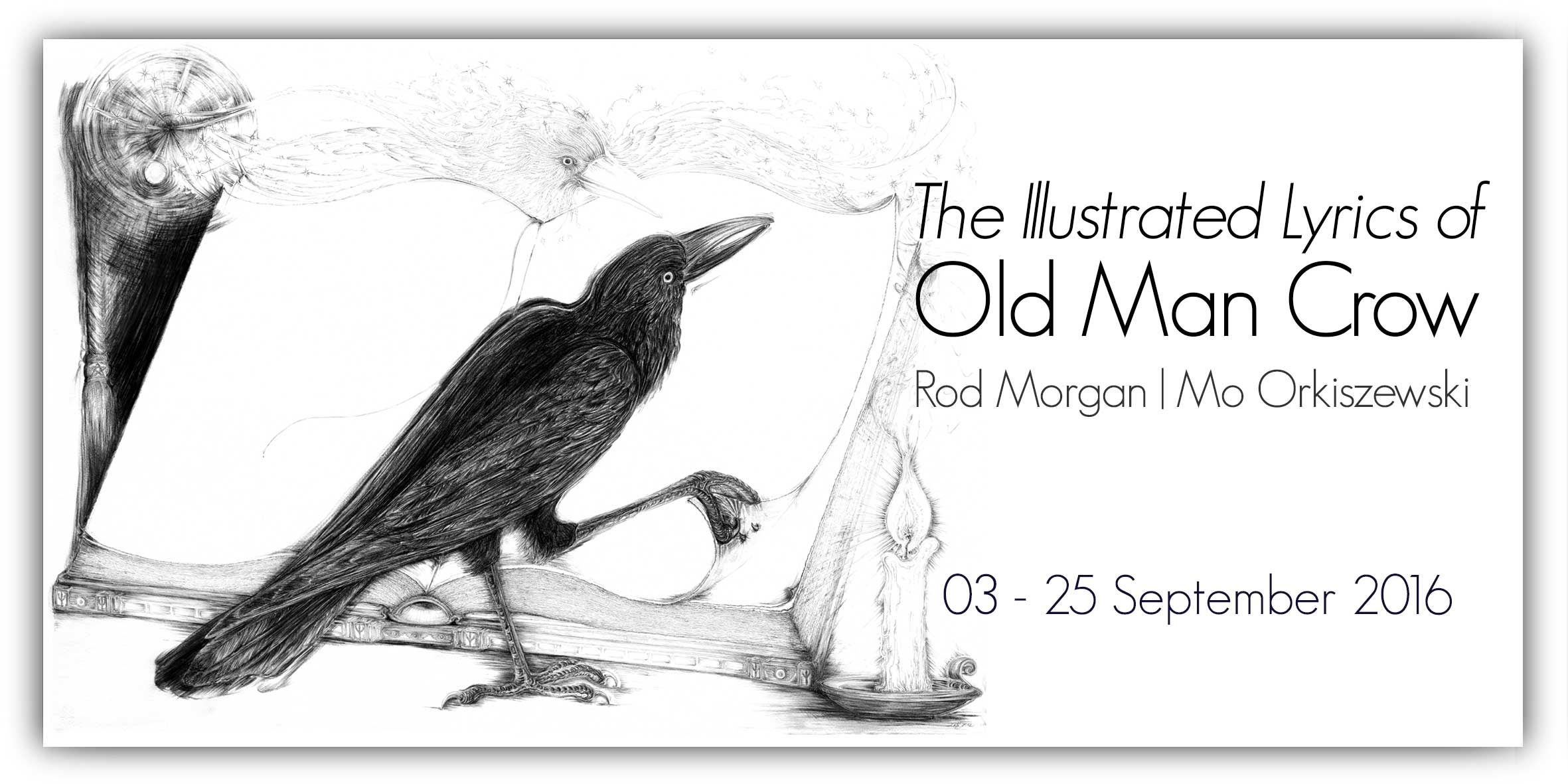 View Exhibition at Artsite Gallery, 03- 25 September 2016: The Illustrated Lyrics of Old Man Crow - Mo Orkiszewski and Rod Morgan