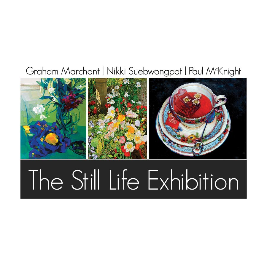 The Still Life Exhibition, Graham Marchant | Paul McKnight | Nikki Suebwongpat. Artsite Gallery 29 October - 20 November 2016