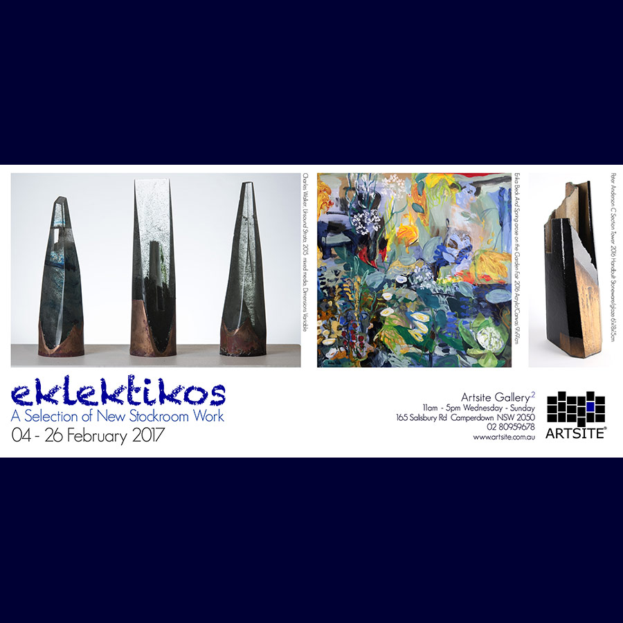 eklektikos: Gallery_2 Group Exhibition - New works from Gallery and Associated artists, Artsite Gallery 04 - 26 February 2017.