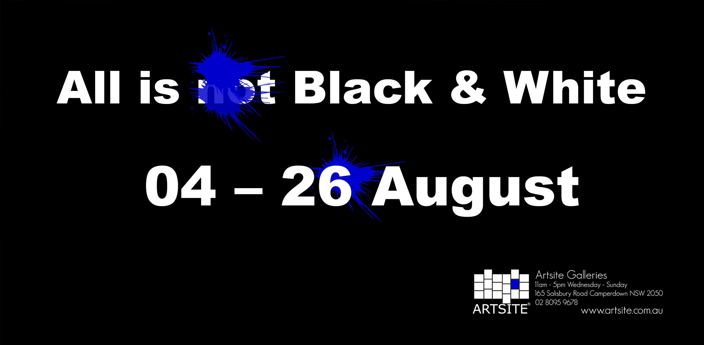 View Exhibition | Artsite Galleries, Sydney | All is (not) Black and White | Group Exhibition |  04 - 26 August 2018