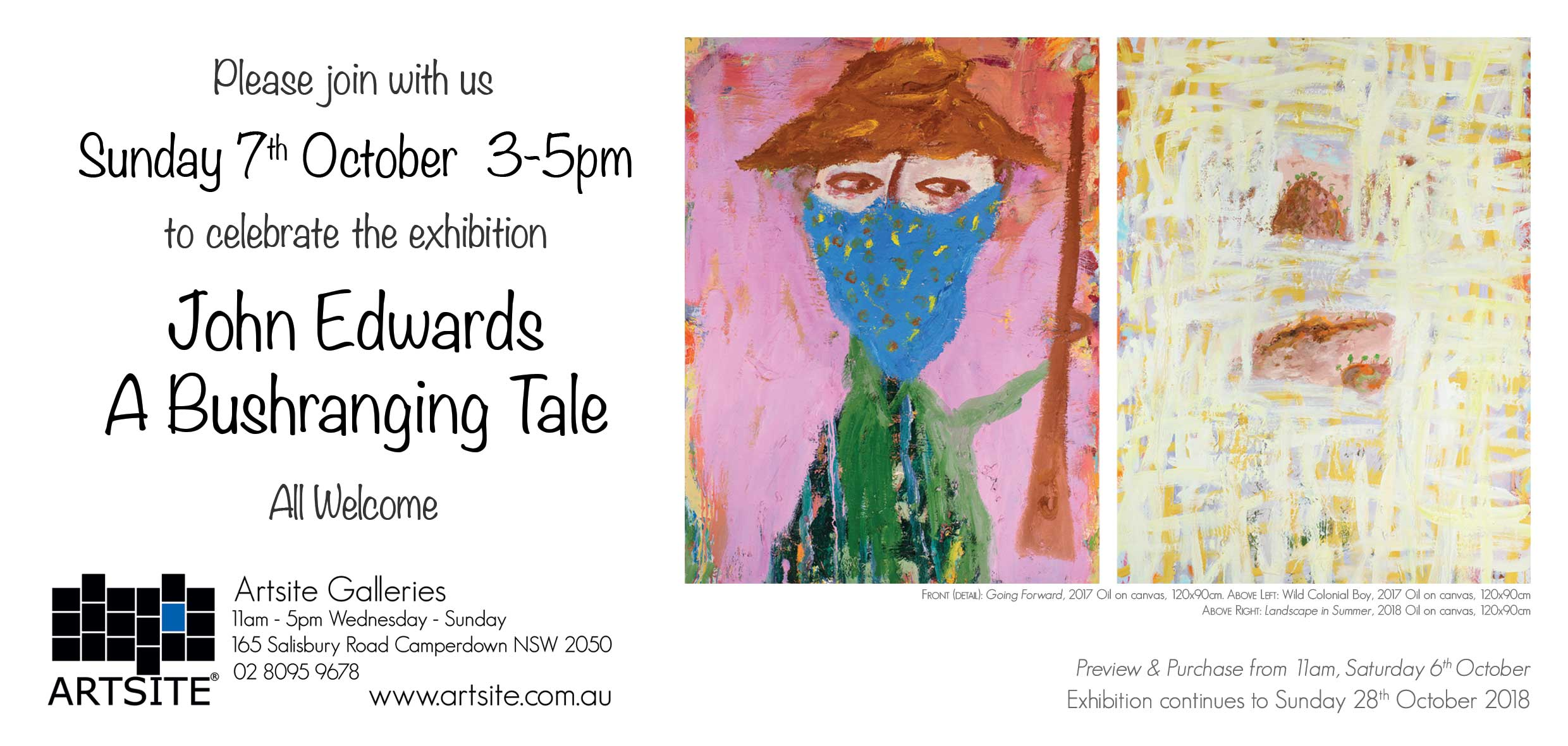 Artsite Galleries Exhibition | John Edwards | A Bushranging Tale | 06 - 28 October 2018.