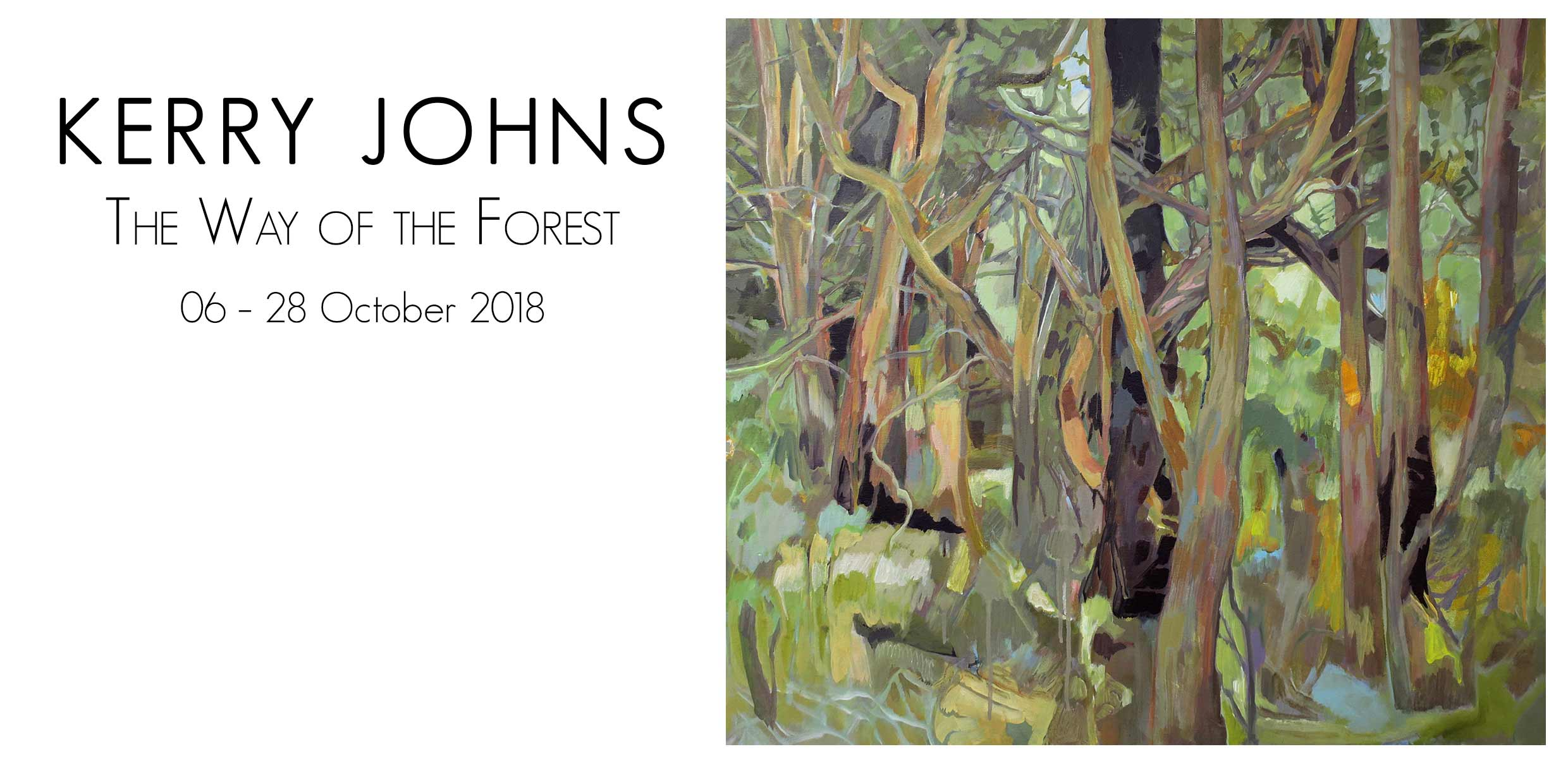 Artsite Galleries Exhibition | Kerry Johns | The Way of the Forrest | 06 - 28 October 2018
