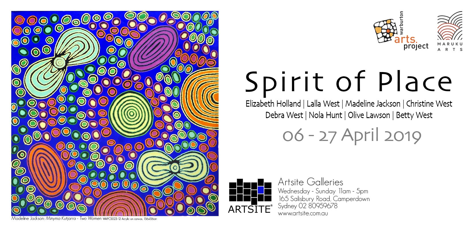 Spirit of Place | Artsite Galleries | Sydney | 06 - 28 April (extended to 26 May) 2019 | Warburton Arts Project | Elizabeth Holland | Lalla West | Madeline Jackson | Christine West | Debra West | Nola Hunt | Olive Lawson | Betty West | Maruku Arts.