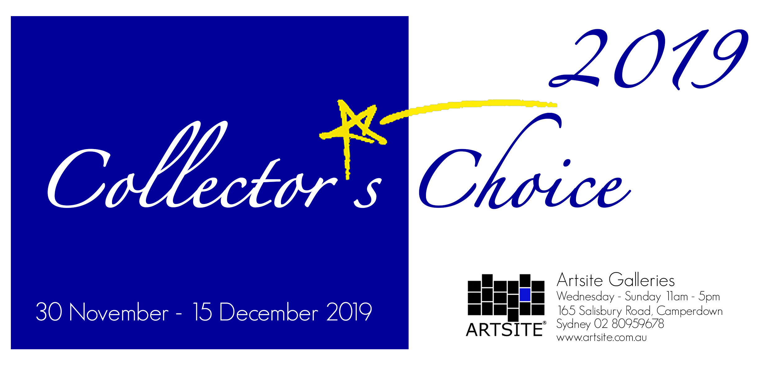 Artsite Gallery Exhibition | Collectors Choice 2019 | Gallery and Invited Artists | 31 November - 15 December 2019 | Opening event 3-5pm Sunday 01 December 2019 | All Welcome.