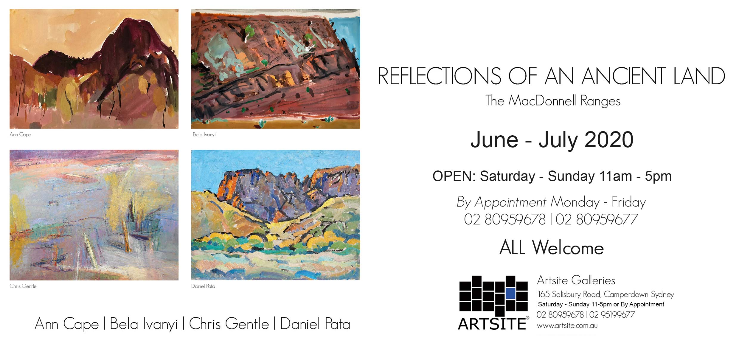Artsite Galleries Exhibition | REFLECTIONS OF AN ANCIENT LAND: The MacDonnell Ranges | Ann Cape | Bela Ivanyi | Chris Gentle | Daniel Pata. Exhibition is Open June - July 2020. Saturdays and Sundays 11am - 5pm and By Appointment Monday - Friday.