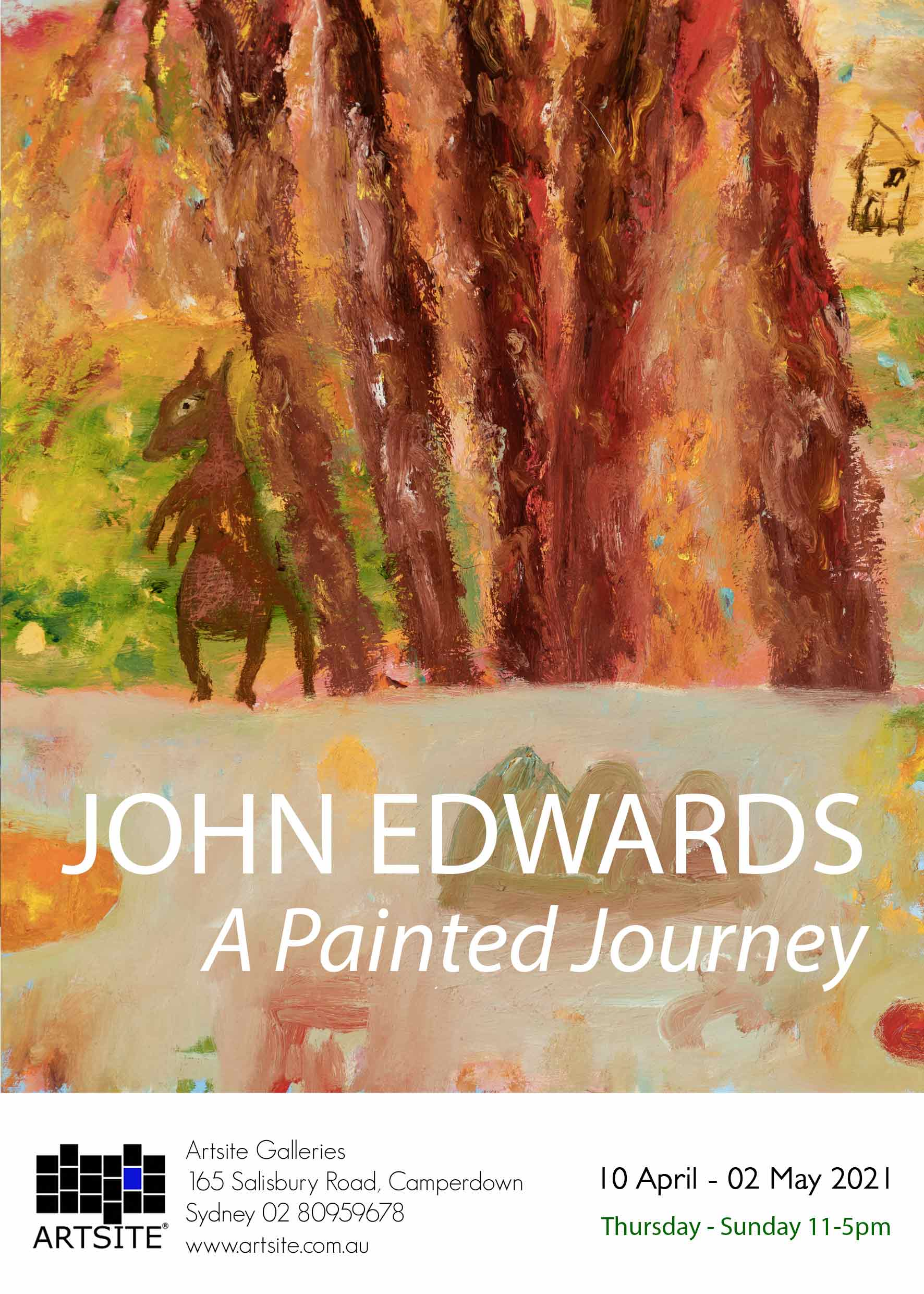 Artsite Galleries | A painted Journey | John Edwards | Solo Exhibition | Thursday - Sunday 11-5pm | 10 April-02 May  2021.