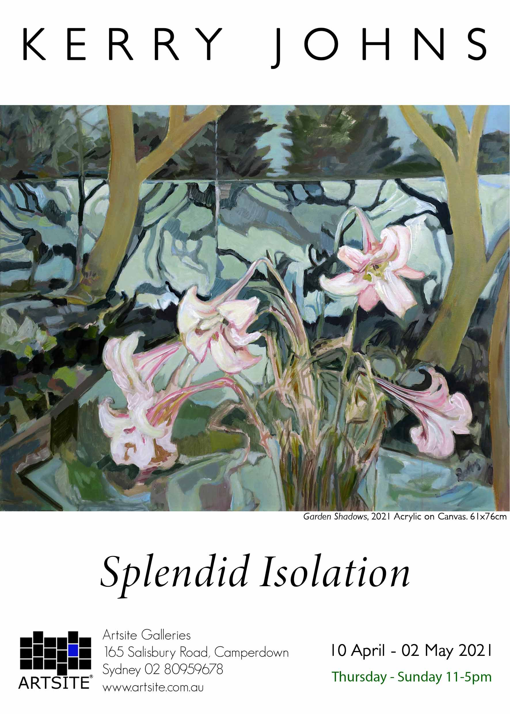 Artsite Galleries | Splendid Isolation | Kerry Johns | Solo Exhibition | Thursday - Sunday 11-5pm | 10 April-02 May 2021.