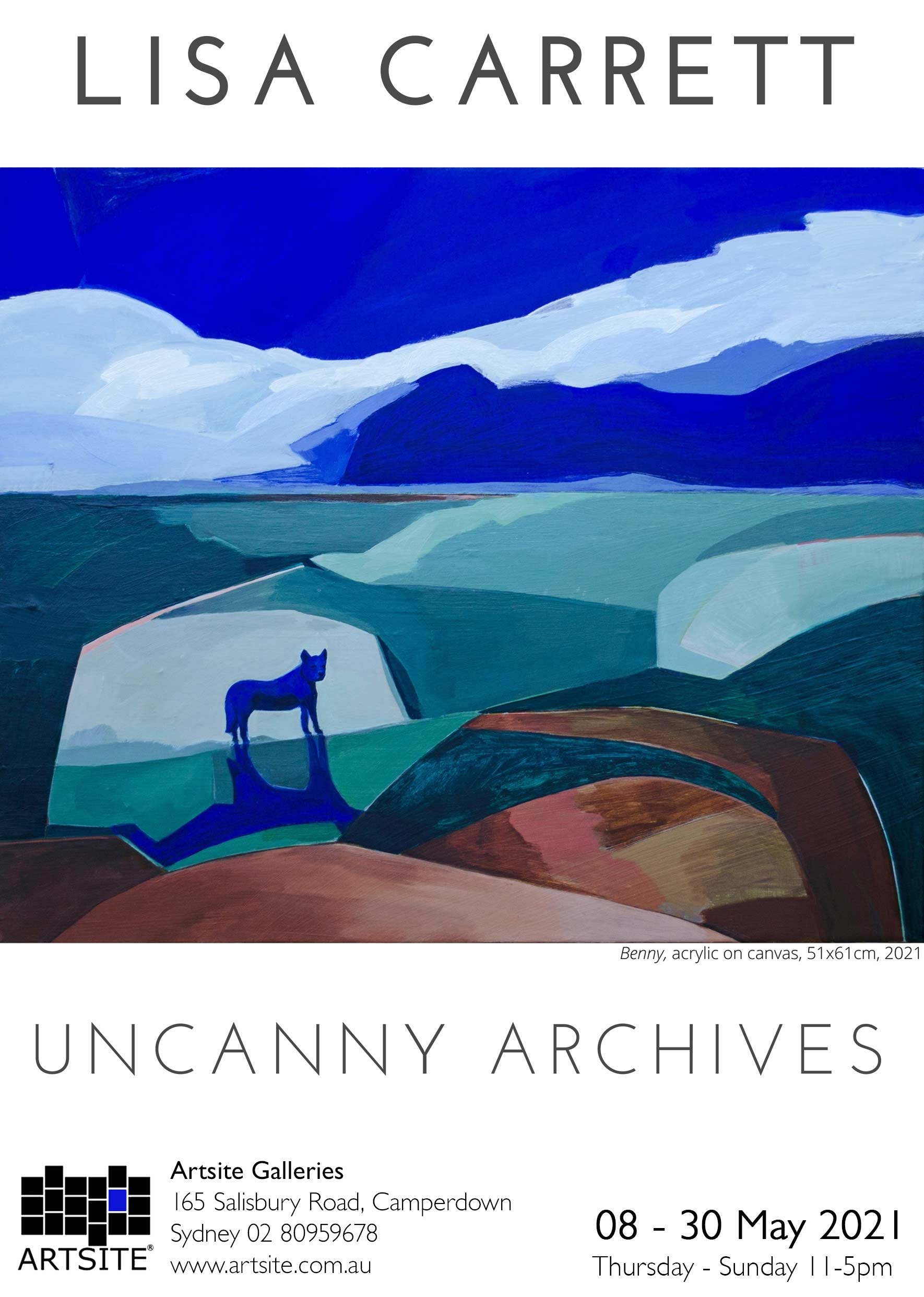 Artsite Galleries | Uncanny Archives | Lisa Carrett | Solo Exhibition | Thursday - Sunday 11-5pm | 08 -30  May 2021.