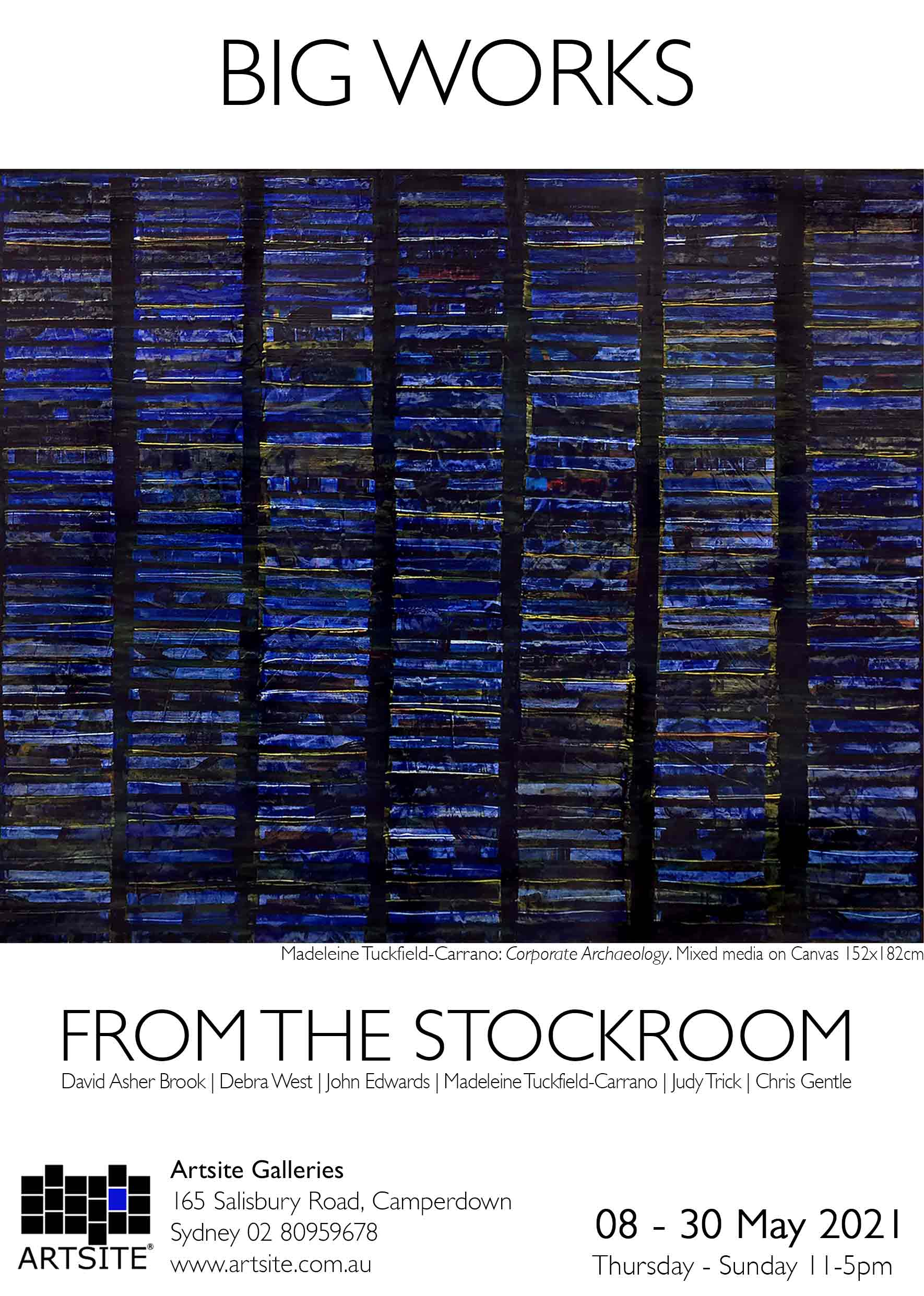 Artsite Galleries | BIG Works from the Stockroom | Gallery_2| Thursday - Sunday 11-5pm | 08 -30  May 2021.