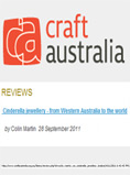 Read Craft Australia Review:Colin Martin: Cinderella Jewellery - From Western Australia to the World  2011