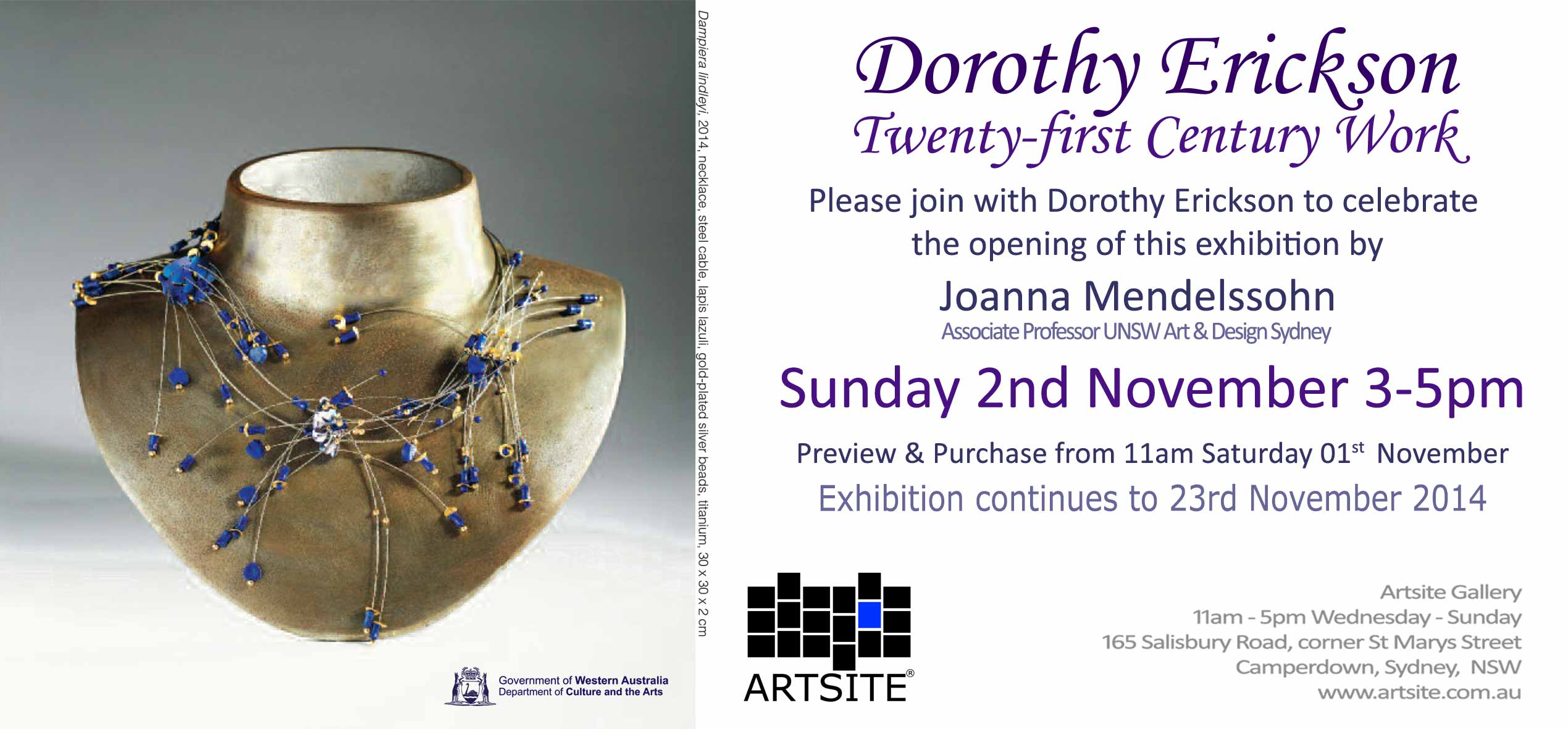 View Exhibition at Artsite Gallery, Sydney: Dorothy Erickson - 21st Century Works. 01 - 23 November 2014