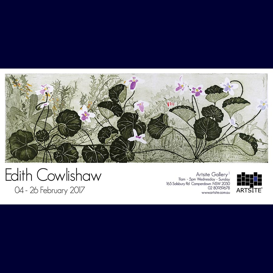 Edith Cowlishaw: Fifty Years Celebrating the Australian Bush. Solo Exhibition, Artsite Gallery 04 - 26 February 2017.