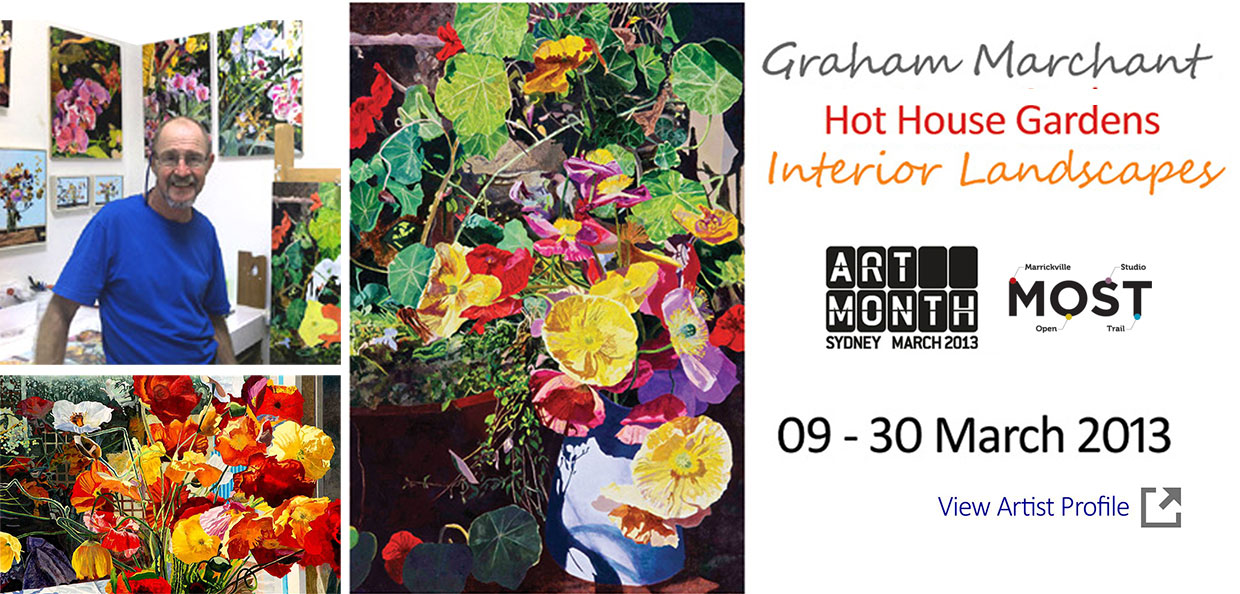 Artsite Gallery Exhibition  - Graham Marchant: Hot House Gardens ~ Interior Landscapes  - 09 March - 30 March 2013