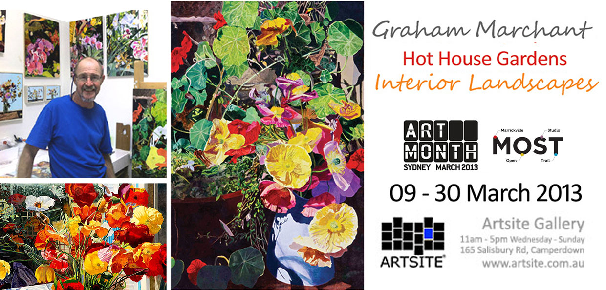 View Exhibition at Artsite Gallery,  09 March - 30 March 2013: Graham Marchant: Hot House Gardens ~ Interior Landscapes