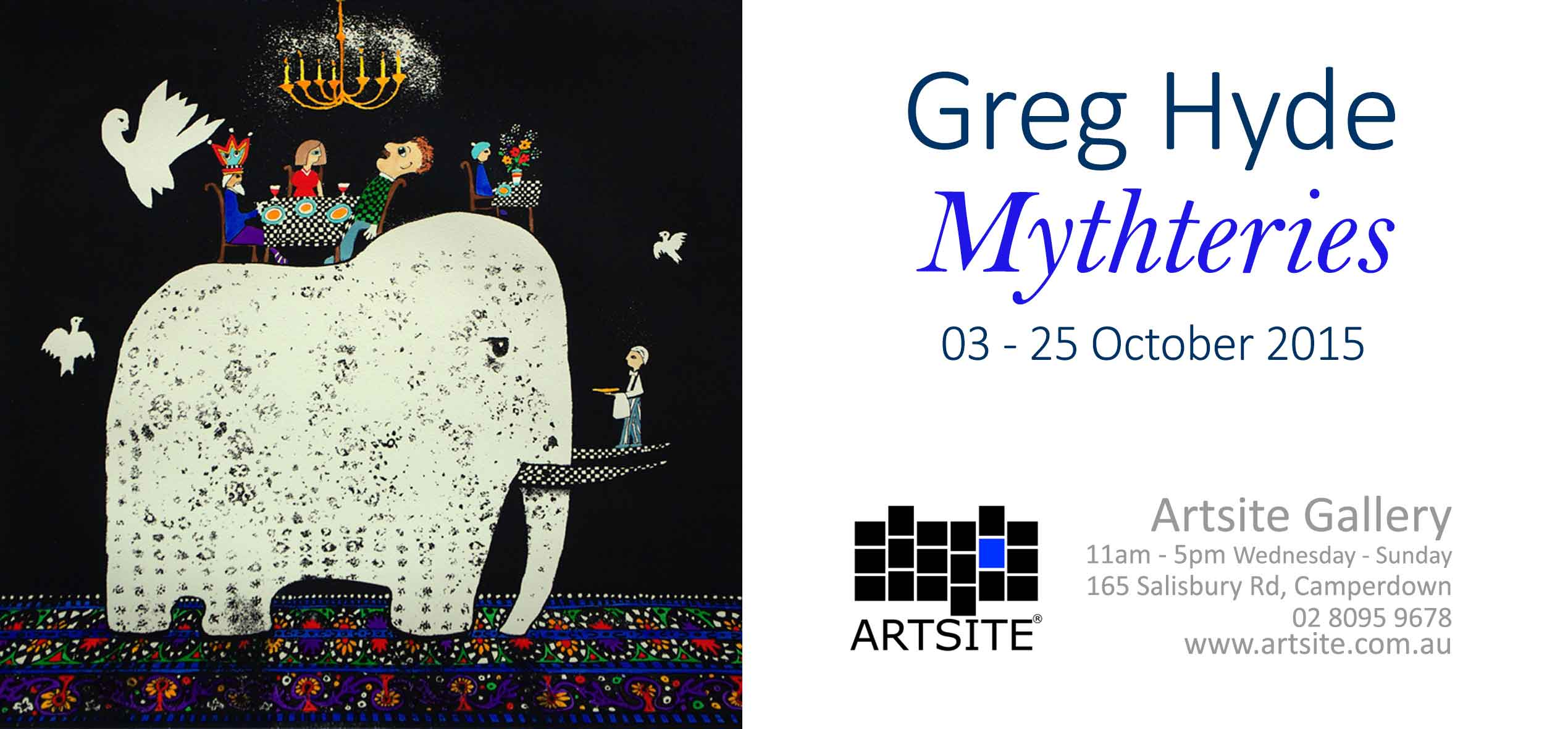 View Exhibition at Artsite Gallery, Sydney: 03 - 25 October 2015: Greg Hyde - Mythteries