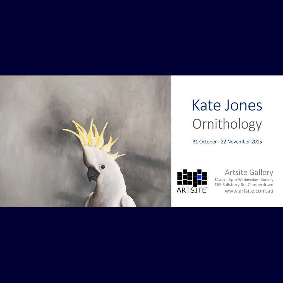 Kate Jones - Ornithology - Solo Exhibition. 31 October - 22 November 2015