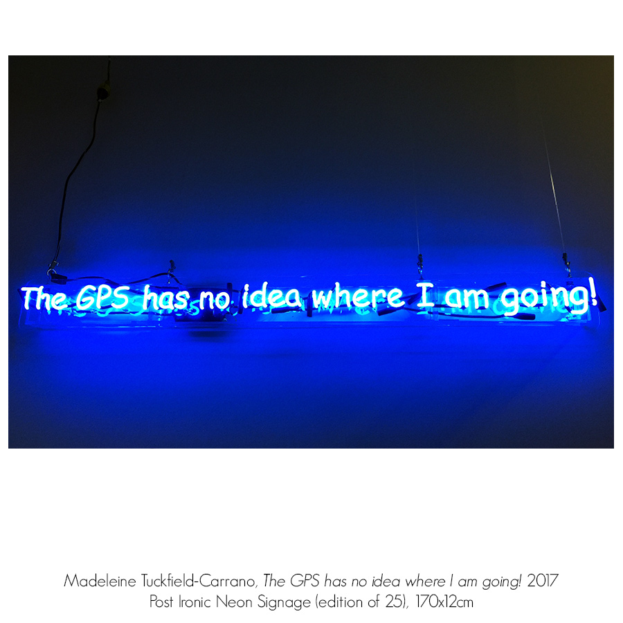 The GPS has no Idea where I am Going! Group Exhibition with Madeleine Tuckfield-Carrano. Gallery_1, Artsite Gallery 01 - 23 April 2017.