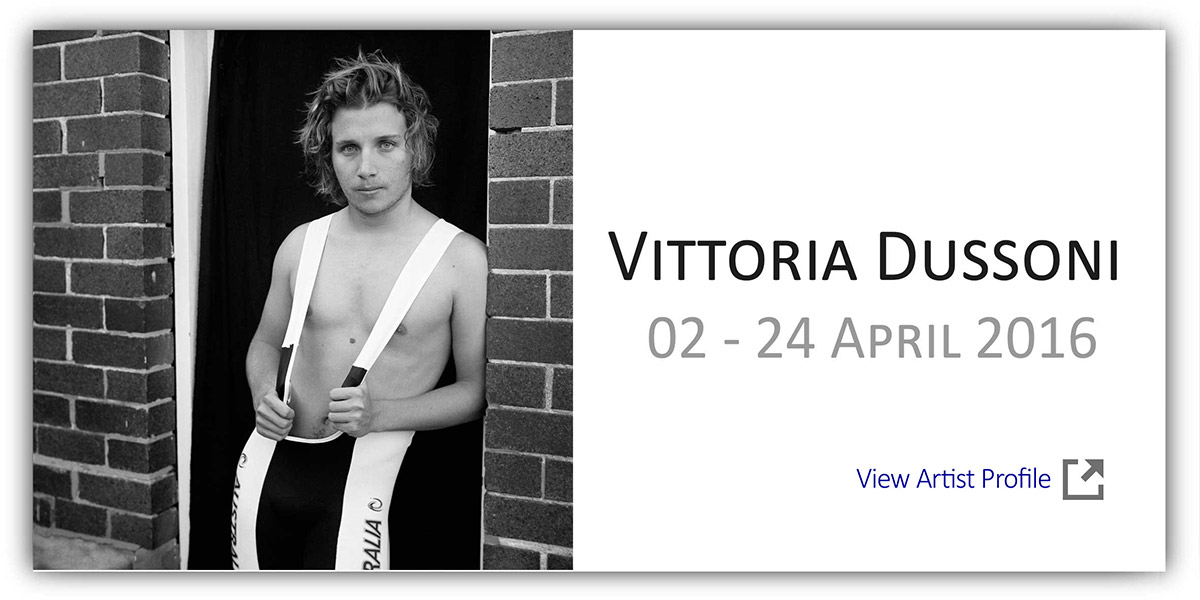 Solo Exhibition Vittoria Dussoni Photographs Artsite Gallery 02 - 24 April 2016, join the artist at the opening on Sunday 3rd April 2016 3-5pm. All Welcome