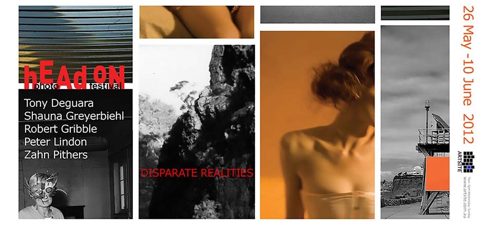 Disparate Realities - Head On Photo Festival 2012 26 May - 10 June 2012. Artsite Galleries Exhibition Archive.