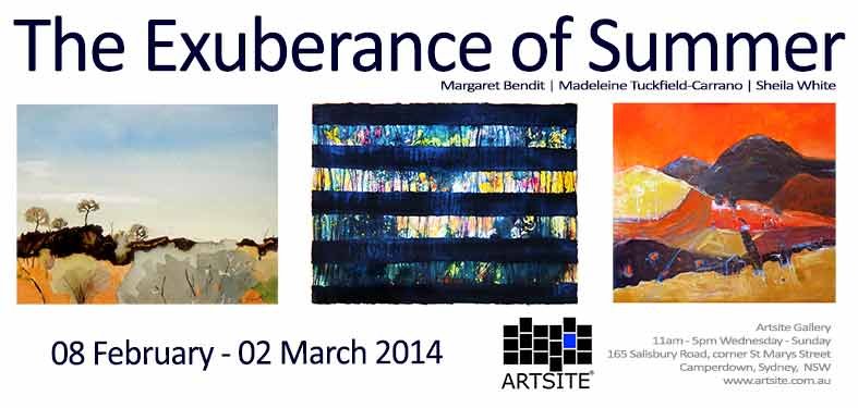 The Exuberance of Summer, 08 February - 02 March 2014, Artsite Galleries exhibition archive.