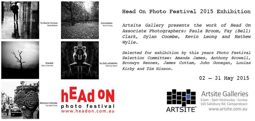 Paula Broom   Fay (Bell) Clark   Dylan Coombe   Kevin Leong   Mathew Wylie Head On Photo Festival, 02 -31 May 2015, Artsite Galleries exhibition archive