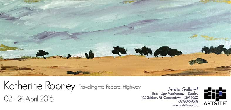 Katherine Rooney: Travelling the Federal Highway, 02 - 24 April 2016, Artsite Galleries exhibition archive.