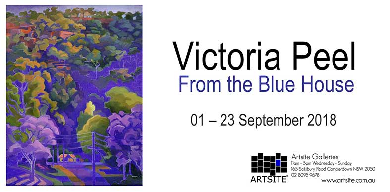 Victoria Peel - From the Blue House, 01 - 23 September 2018, Artsite Galleries exhibition archive.